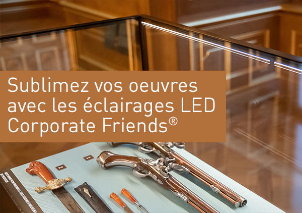 Les éclairages LED Corporate Friends®